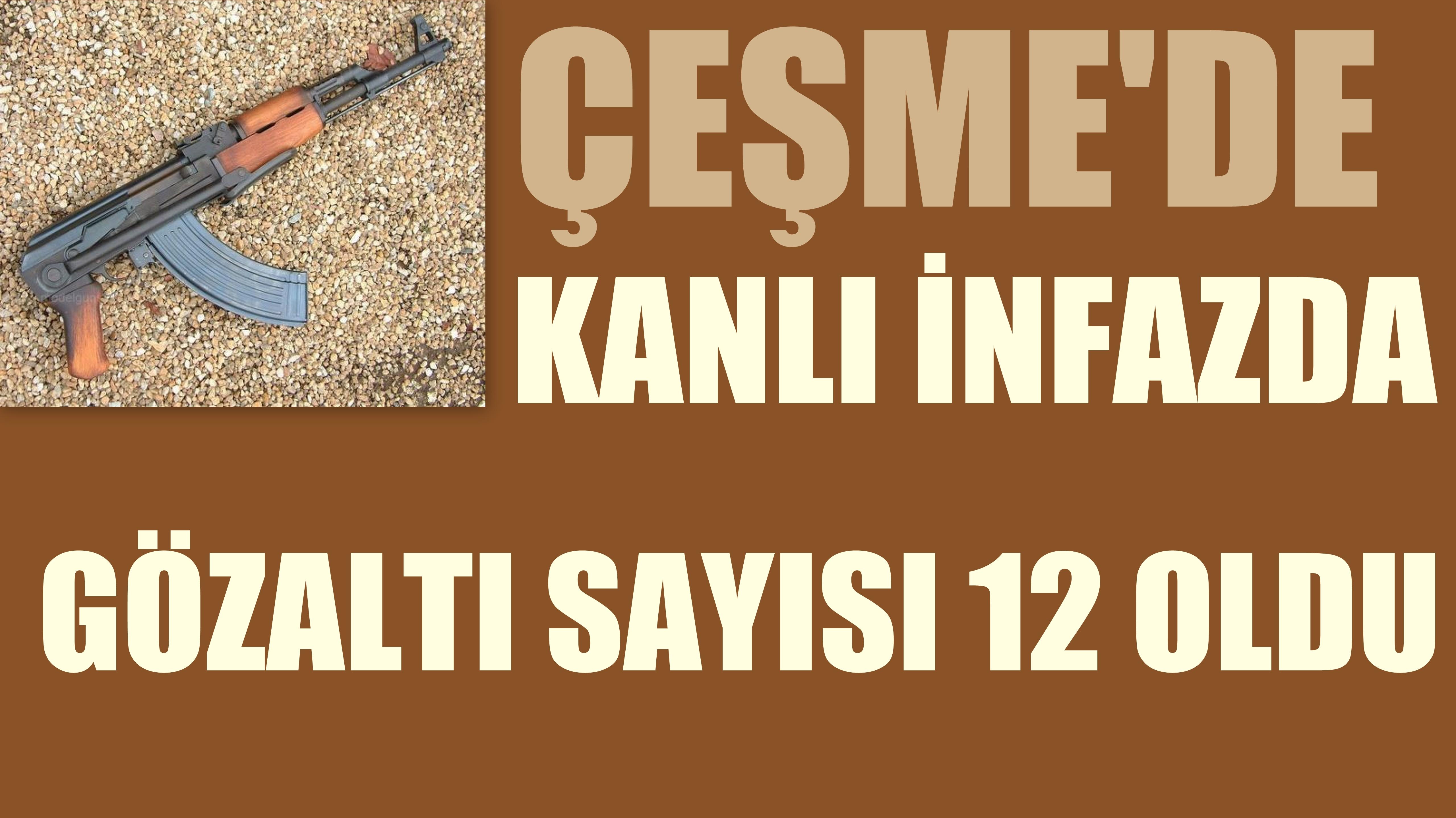 İzmir'deki Kanlı İnfazda Gözaltı Sayısı 12 Oldu