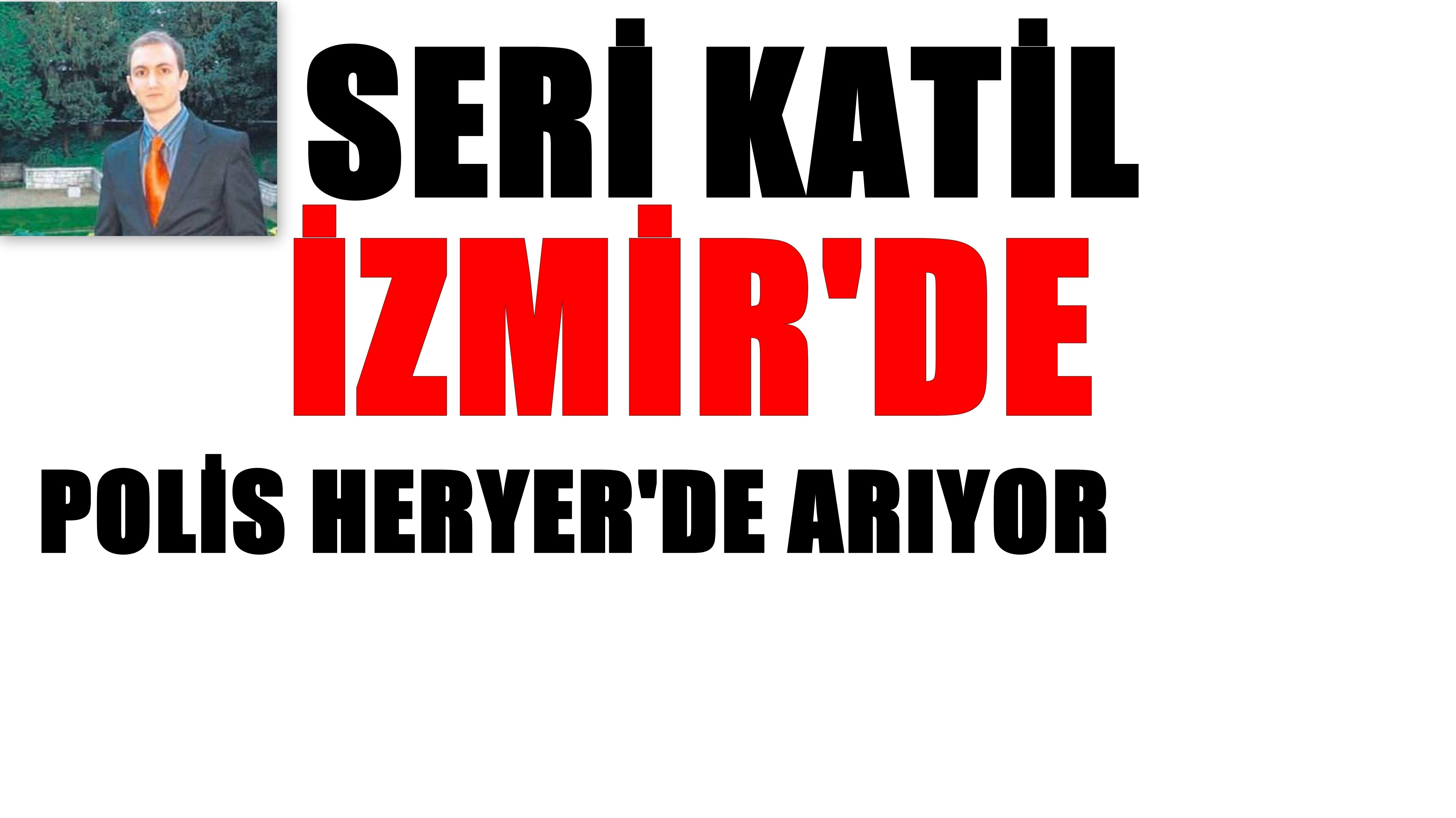 İzmir Buca'da Seri Katil Alarmı