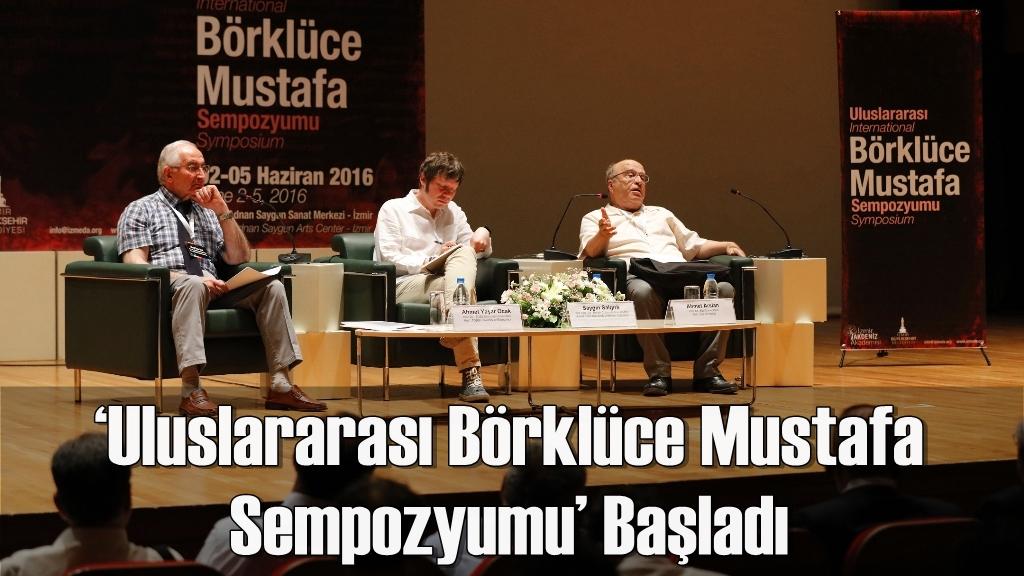 'Uluslararası Börklüce Mustafa Sempozyumu' Başladı