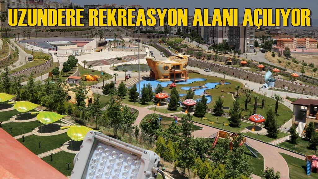 Uzundere Rekreasyon Alanı Açılıyor