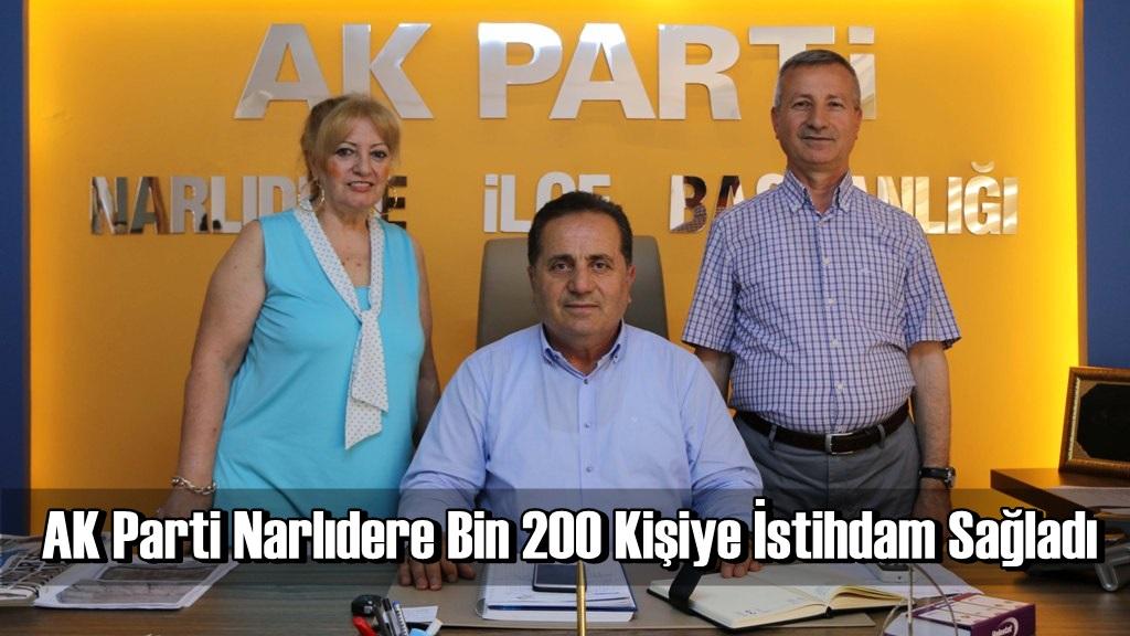 AK Parti Narlıdere Bin 200 Kişiye İstihdam Sağladı