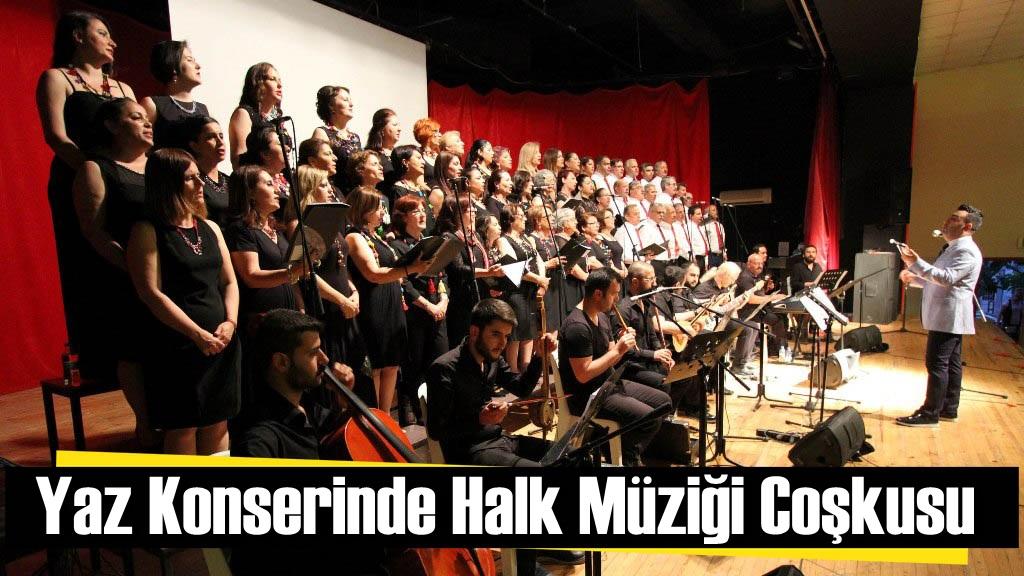 Yaz Konserinde Halk Müziği Coşkusu