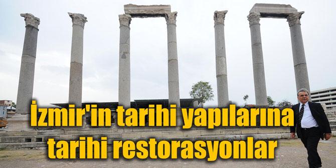 İzmir'in tarihi yapılarına tarihi restorasyonlar