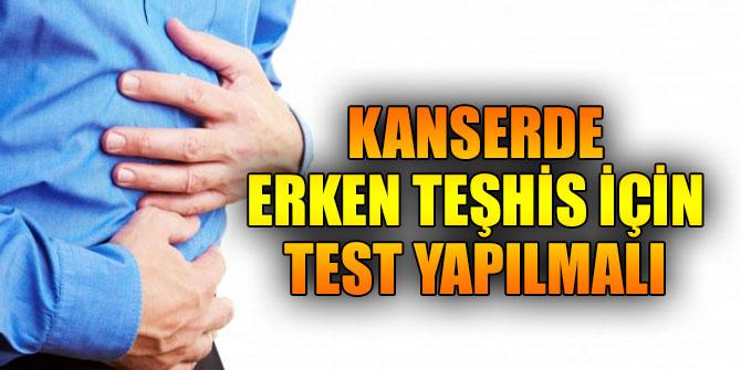 Kalın bağırsak kanserinde erken teşhis için test yapılmalı