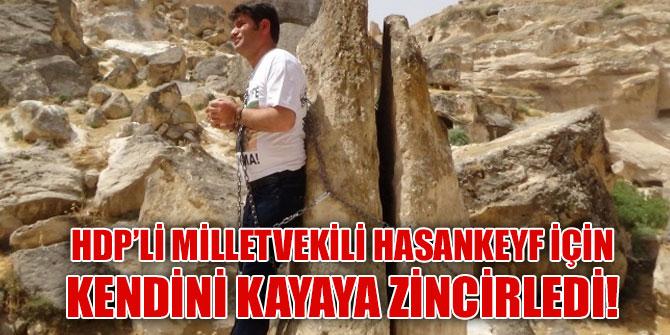HDP'li milletvekili kendini kayaya zincirledi