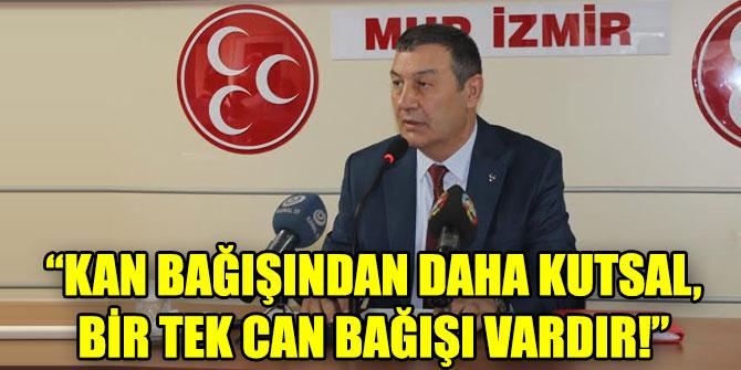"""""""KAN BAĞIŞINDAN DAHA KUTSAL, BİR TEK CAN BAĞIŞI VARDIR!"""""""