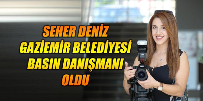 Gaziemir Belediyesi'nin yeni basın danışmanı Seher Deniz oldu