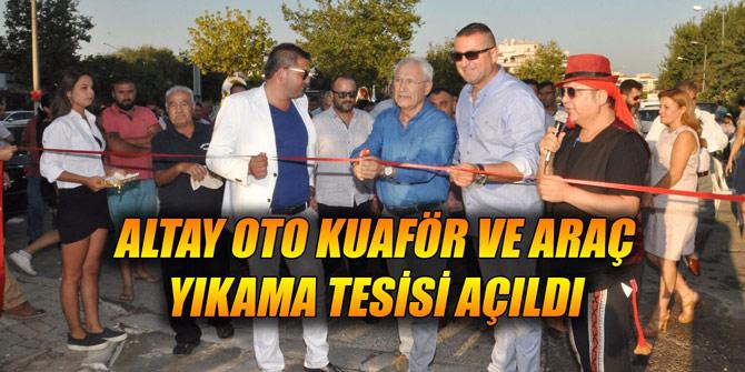 Altay Oto kuaför ve Araç Yıkama Tesisi açıldı