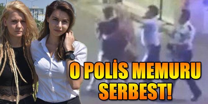 İzmir'de iki kızı darp eden polis memuru serbest!