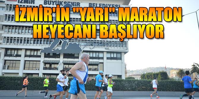 """İzmir'in """"Yarı"""" maraton heyecanı başlıyor"""