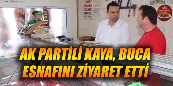 AK Partili Kaya, Buca esnafını ziyaret etti
