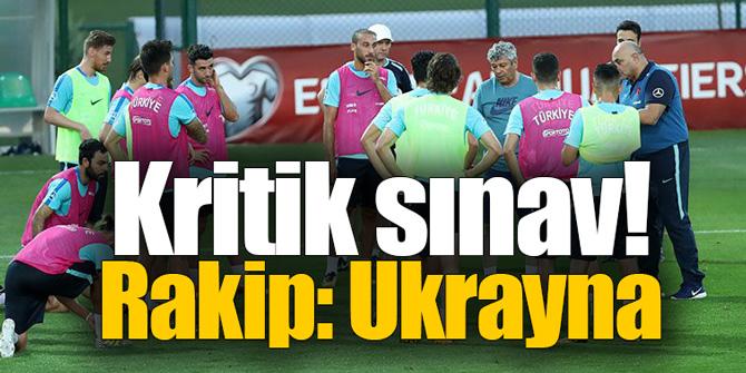 Kritik sınav! Rakip: Ukrayna...