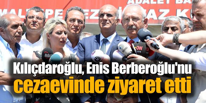 Kılıçdaroğlu, Enis Berberoğlu'nu cezaevinde ziyaret etti