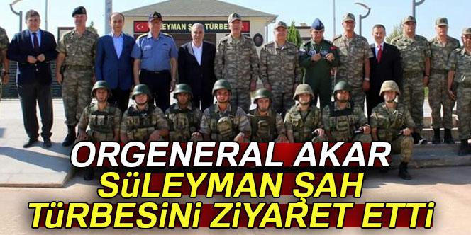 Org. Akar, Süleyman Şah Türbesini ziyaret etti