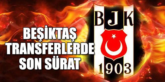 Beşiktaş transferlerde son sürat