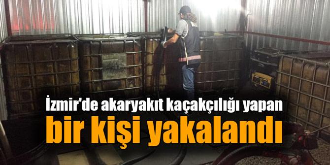 İzmir'de akaryakıt kaçakçılığı yapan bir kişi yakalandı