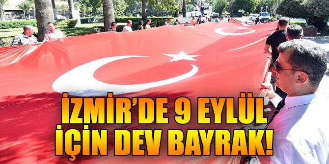 İzmir Büyükşehir Belediyesi'nden dev bayrak