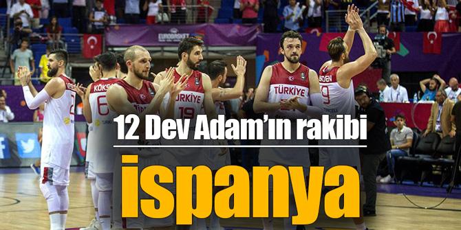12 Dev Adam'ın rakibi İspanya