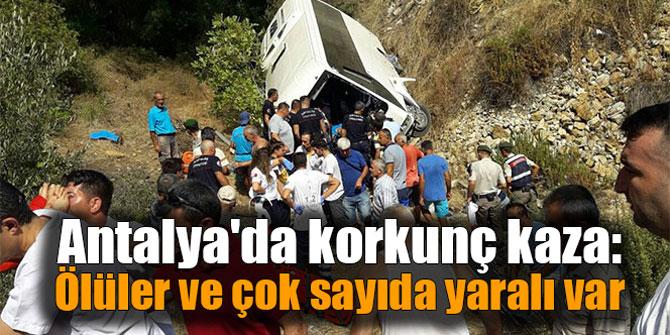 Antalya'da korkunç kaza: Ölüler ve çok sayıda yaralı var