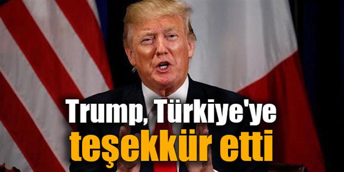 Trump, Türkiye'ye teşekkür etti