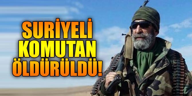 Suriyeli komutan öldürüldü!