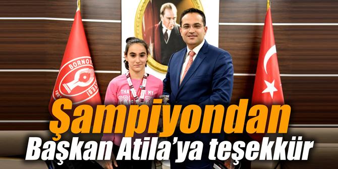 Şampiyondan Başkan Atila'ya teşekkür