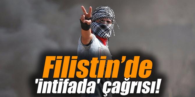"""Filistin'de """"intifada"""" çağrısı"""