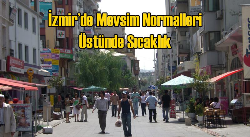 İzmir'de Hava Sıcaklığı Rekora Koşuyor
