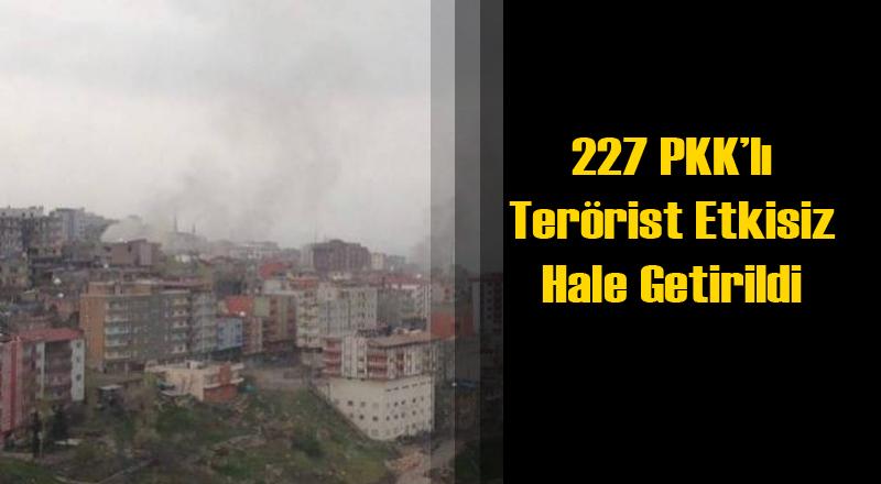 Şırnak'ta 39 Günde 227 PKK'lı Etkisiz Hale Getirildi