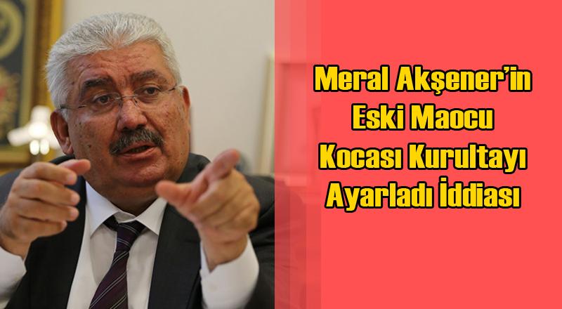 MHP Genel Başkan Yardımcısı Semih Yalçın Meral Akşener'i Sert Eleştirdi