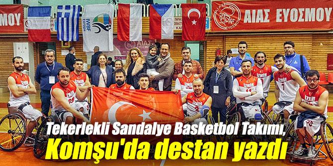 Tekerlekli Sandalye Basketbol Takımı, Komşu'da destan yazdı