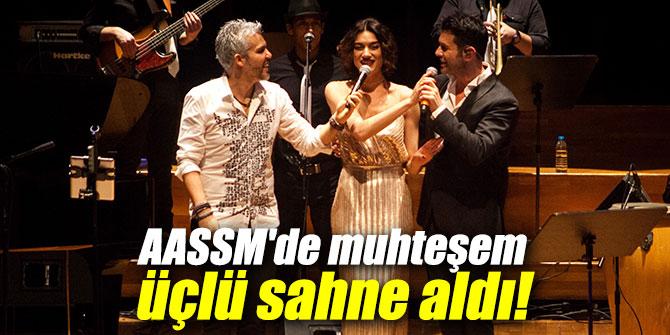 AASSM'de muhteşem üçlü sahne aldı