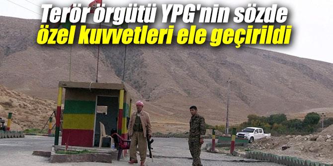 YPG'nin sözde özel kuvvetleri ele geçirildi