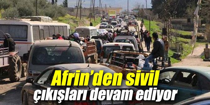 Afrin'den sivil çıkışları devam ediyor
