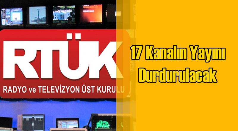 RTÜK 17 Kanalı Kapatma Kararı Aldı