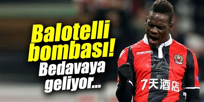 Mario Balotelli bombası! Bedavaya geliyor...