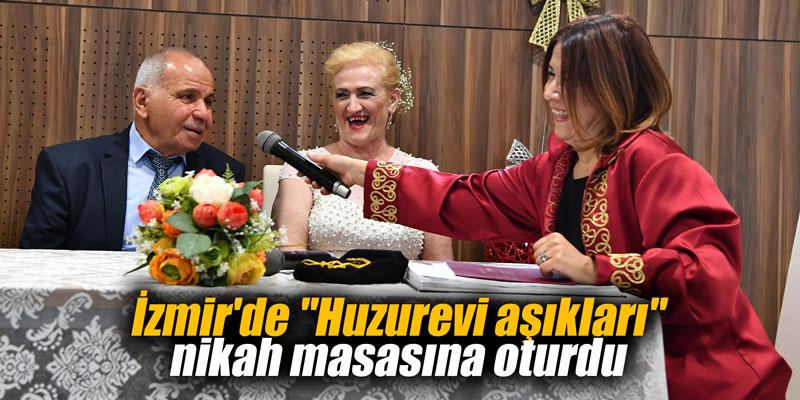 """İzmir'de """"Huzurevi aşıkları"""" nikah masasına oturdu"""