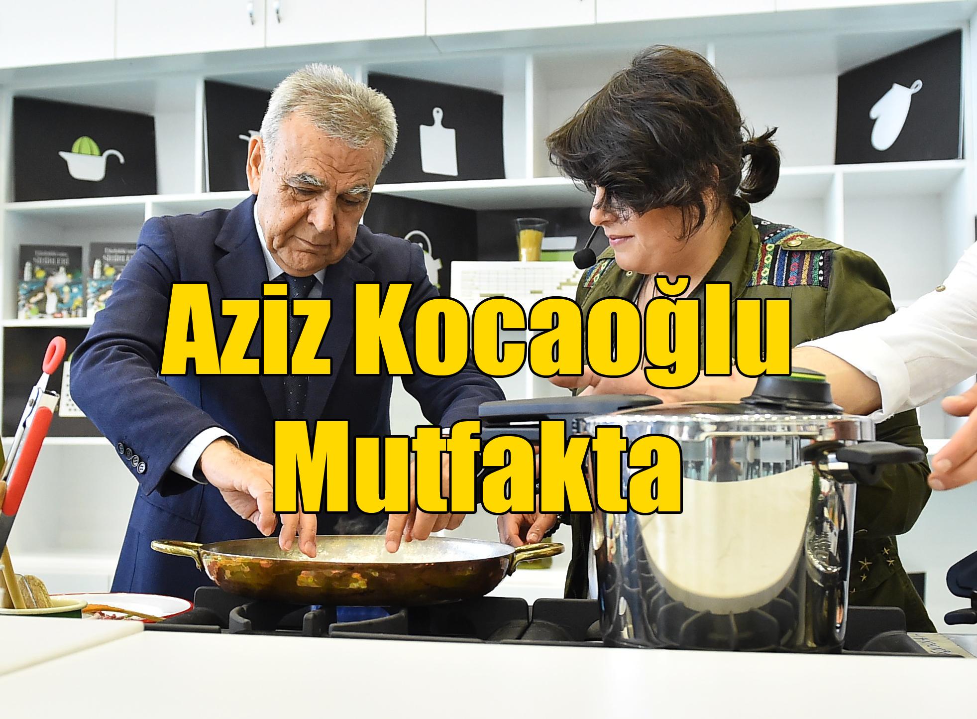 Aziz Kocaoğlu Mutfakta