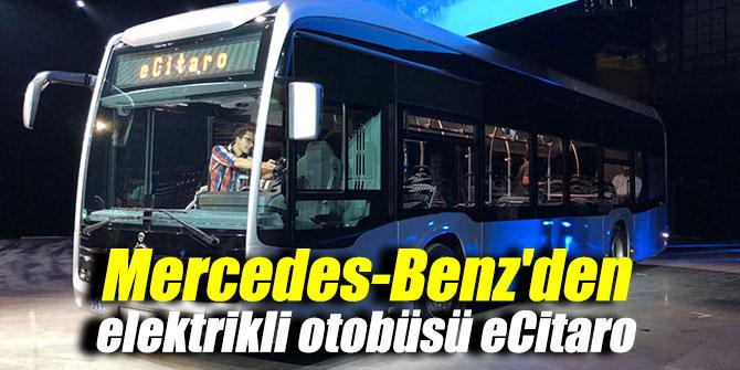 Mercedes-Benz, elektrikli otobüsü eCitaro'yu tanıttı