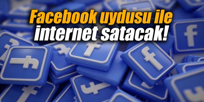 Facebook uydusu ile internet satacak!