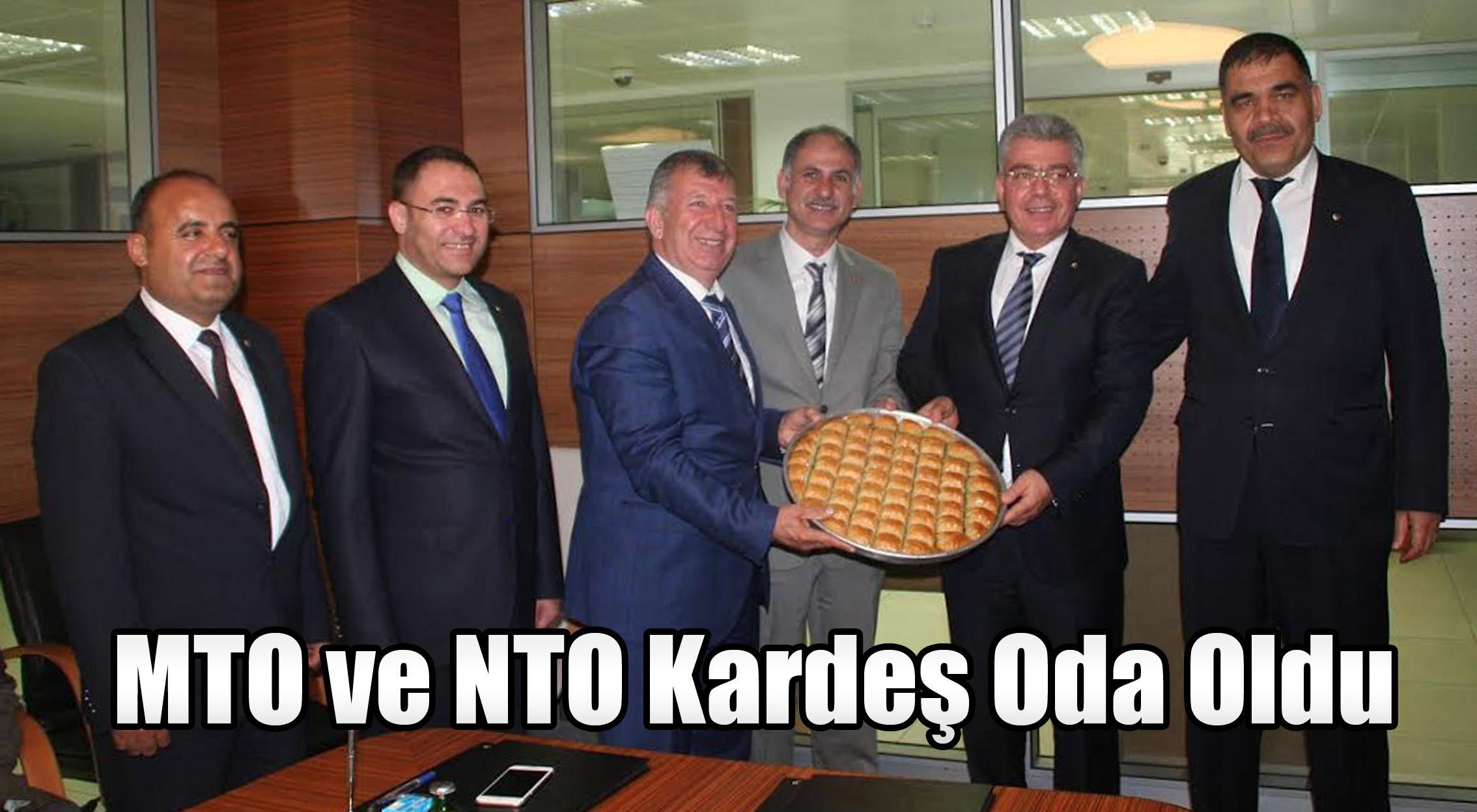 MTO ve NTO Kardeş Oda Oldu