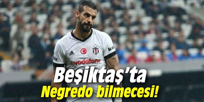 Beşiktaş'ta Negredo bilmecesi!