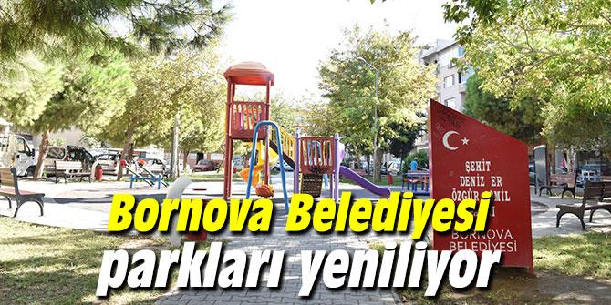 Bornova Belediyesi parkları yeniliyor