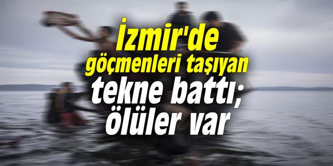 İzmir'de göçmenleri taşıyan tekne battı; ölüler var