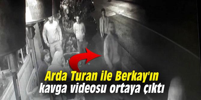 Arda Turan ile Berkay'ın kavga videosu ortaya çıktı