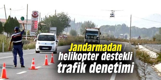 Jandarmadan helikopter destekli trafik denetimi