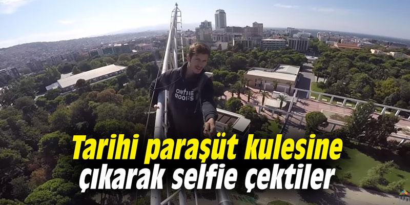 Tarihi paraşüt kulesine çıkarak selfie çektiler