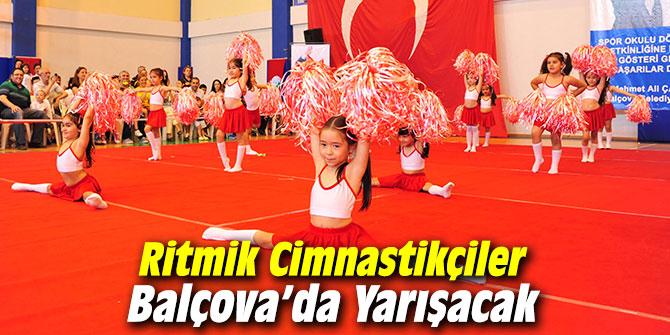Ritmik Cimnastikçiler Balçova'da Yarışacak