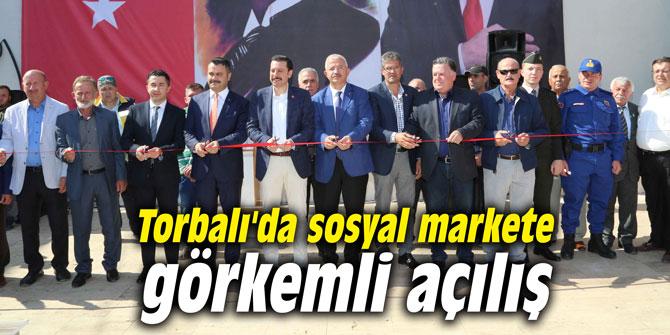 Torbalı'da sosyal markete görkemli açılış