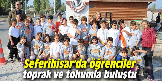 Seferihisar'da öğrenciler toprak ve tohumla buluştu